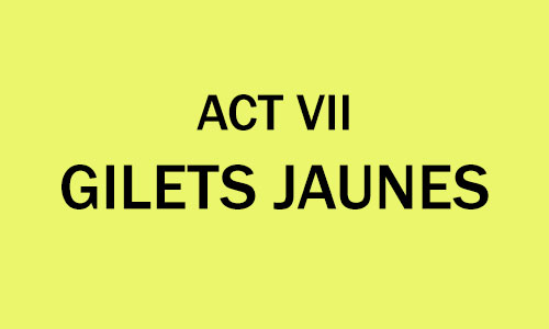 Gilets Jaunes ACT VII Saturday 29th December