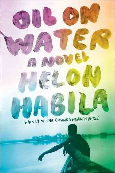 Oil on Water by Helon Habila