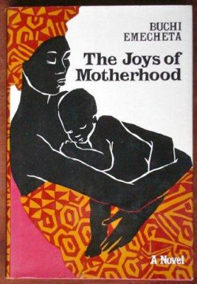the joys of motherhood by buchi emecheta