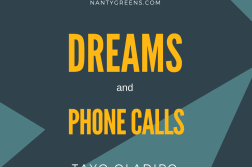 dreams and phone calls