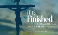 """When Jesus therefore had received the vinegar, he said, """"It is finished."""" He bowed his head, and gave up his spirit."""