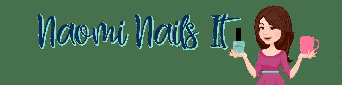 Naomi Nails It