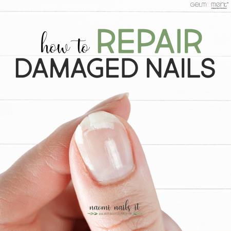 how to repair damaged nails, repair nail damage, nail repair, gelmoment, gel polish, naomi nails it, damaged nails, split nails, broken nails