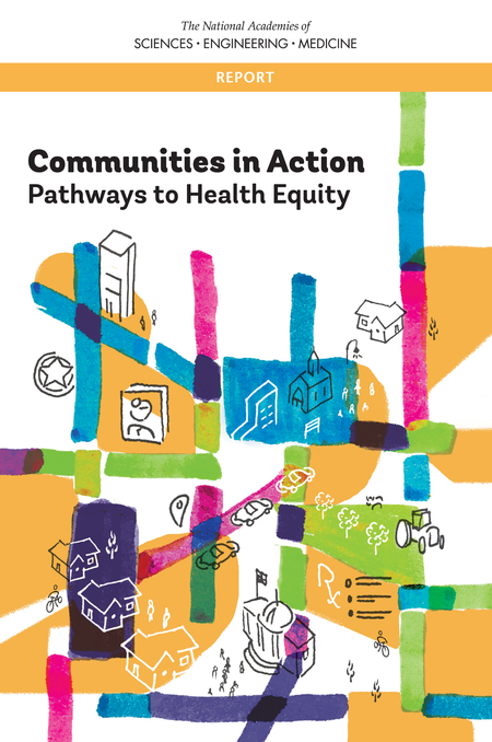 Which Community Benefits Most From A Community Health Program : which, community, benefits, health, program, Examples, Communities, Tackling, Health, Inequity, Action:, Pathways, Equity, National, Academies, Press