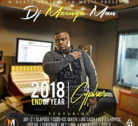 DJ Mzenga Man - 2018 End of Year Cypher