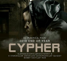 DJ Mzenga Man End Of Year Cypher 2019