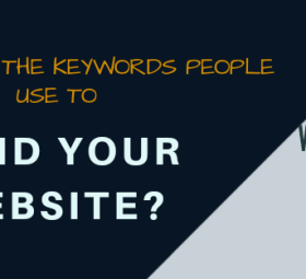 0DO YOU KNOW THE KEYWORDS PEOPLE USE TO FIND YOUR WEBSITE