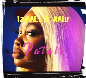 Izrael & Nalu - Patali Download Mp3