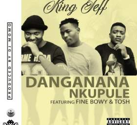 King Jeff - Danganana Nkupule