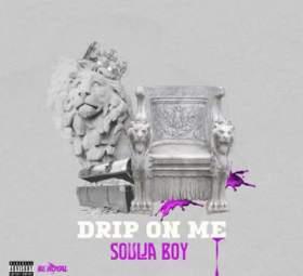 Soulja Boy - Drip On Me
