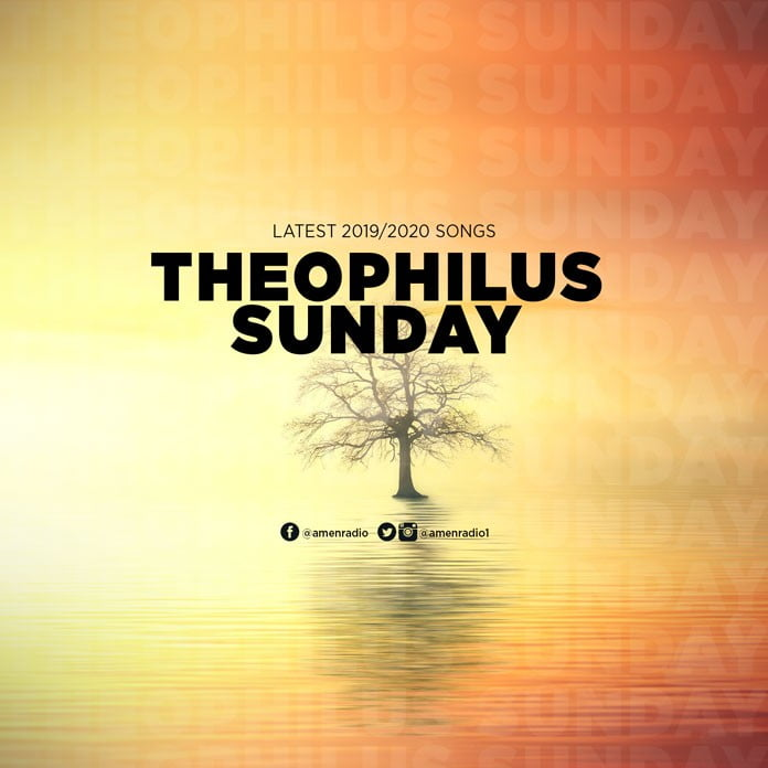 Theophilus-Sunday-only