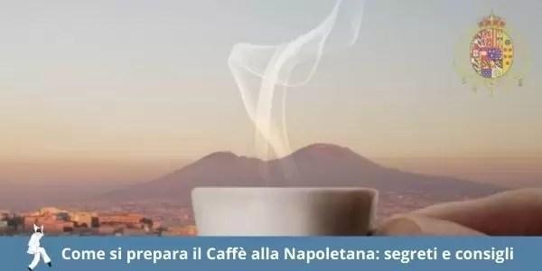Come preparare il Caffè napoletano come lo fanno a Napoli