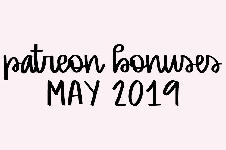 Patreon: May 2019 Bonuses | Nap Time Alternative