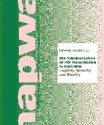 The Criminalisation of HIV Transmission in Australia: Legality, Morality and Reality