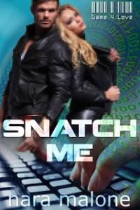 Snatch Me