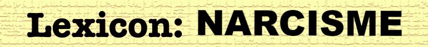 Begrippenlijst Narcisme van T tot Z Deel 2