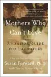 Mothers Who Can't Love EBOOK Tooltip A Healing Guide for Daughters