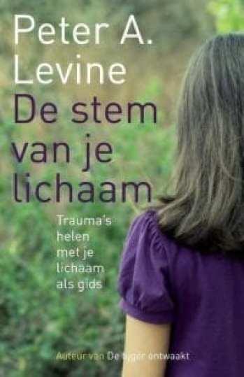 foto van het boek van Peter A. Levine De stem van je lichaam