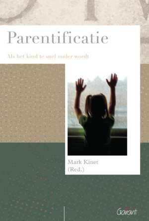 Psychoanalytisch Actueel 13 - Parentificatie als het kind te snel ouder wordt