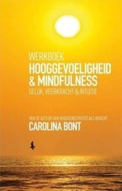 foto cover Werkboek Hooggevoeligheid & Mindfulness geluk, veerkracht & intuïtie