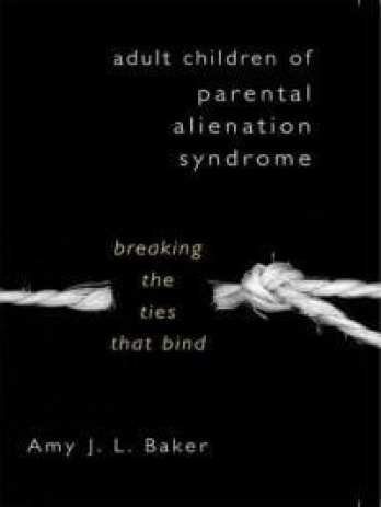 foto van cover boek Adult Children of Parental Alienation Syndrome Breaking the Ties That Bind