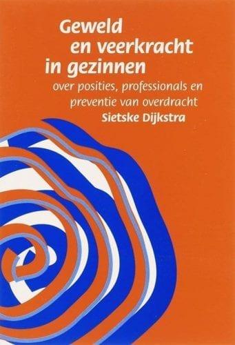 foto cover boek Geweld en veerkracht in gezinnen over posities, professionals en preventie van overdracht