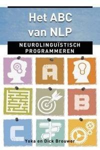 Het ABC van NLP neurolinguistisch programmeren