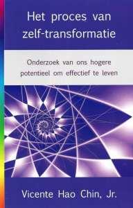 foto cover boek Het proces van zelf-transformatie onderzoek van ons hogere potentieel om effectief te leven