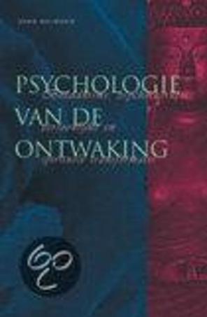 Psychologie Van De Ontwaking Boeddhisme, psychotherapie, persoonlijke en spirituele transformatie