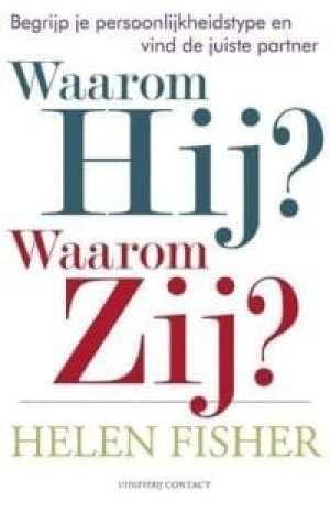 foto van cover van het boek Waarom Hij? Waarom Zij? Begrijp je persoonlijkheidstype en vind de juiste partner
