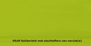 narcisme.blog VKoN Solidariteit met slachtoffers van narcist(e) narcisme.blog