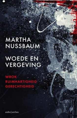 woede en vergeving Martha Nussbaum