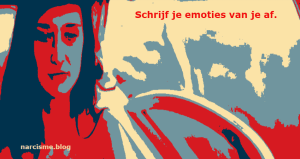 narcisme.blog schrijf je emoties van je af, emotionele dwazen