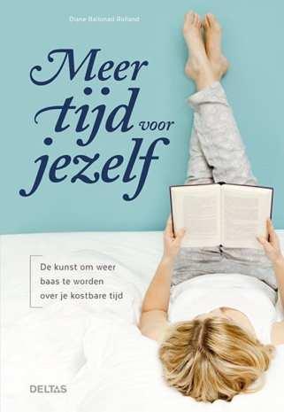 foto cover boek van Meer tijd voor jezelf de kunst om weer baas te worden over je kostbare tijd