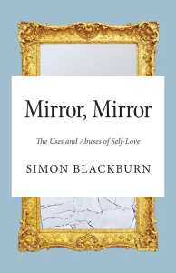 Mirror, Mirror EBOOK Tooltip The Uses and Abuses of Self-Love