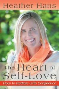 The Heart of Self-Love How to Radiate with Confidence