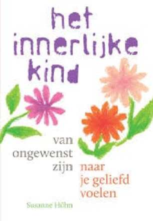 over cover boek innerlijk kind van ongewenst naar geliefd