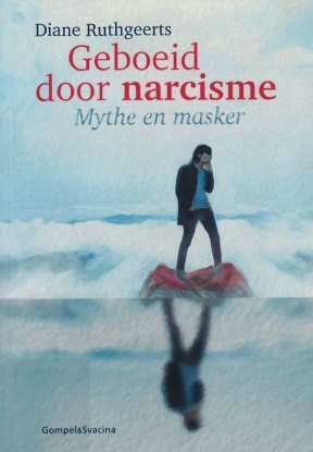 Geboeid door narcisme mythe en masker