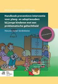 cover boek Handboek preventieve interventie voor pleeg- en adoptieouders bij jonge kinderen met een problematische gehechtheid