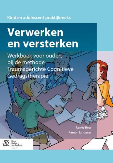 Werkboek voor ouders bij de methode traumagerichte cognitieve gedragstherapie