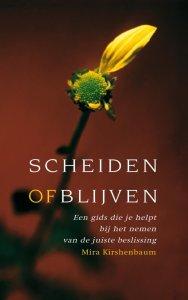 Scheiden of blijven Een gids die je helpt bij het nemen van de juiste beslissing Mira Kirschenbaum boek cover