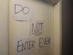 do not enter ever! teenager door sign--children or narcissists