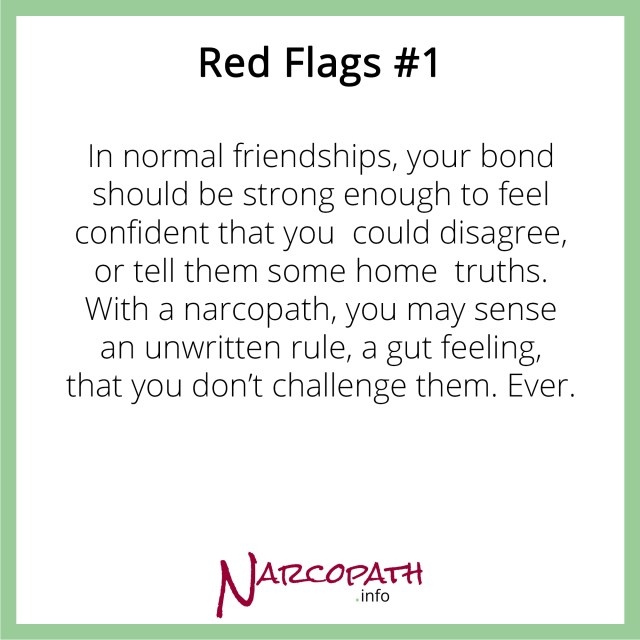 NPDs and friendships - don't ever question the narcopath
