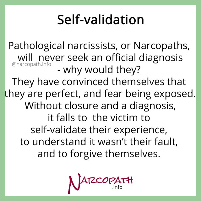 Self-validation - a key step in recovering from NPD abuse