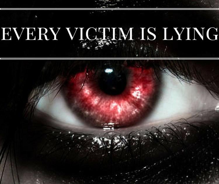 every-victim-is-lying
