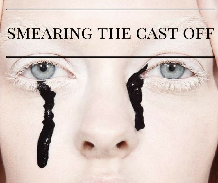 smearing-the-cast-off