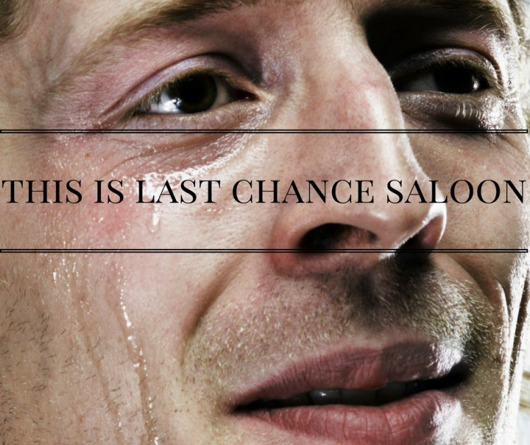 this-is-last-chance-saloon