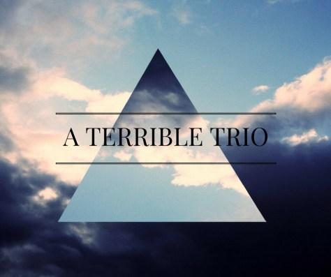 a-terrible-trio