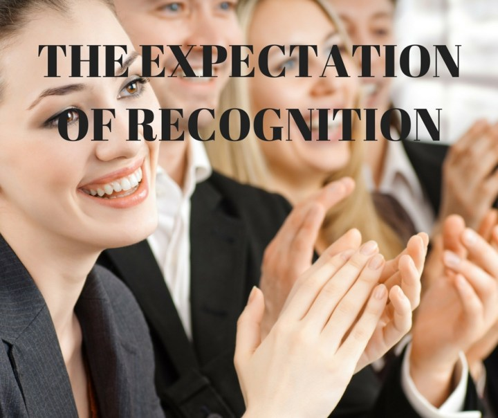 THE EXPECTATIONOF RECOGNITION