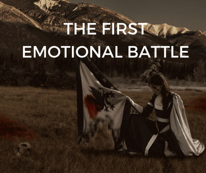 THE FIRSTEMOTIONAL BATTLE